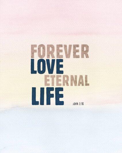 Forever love. Eternal life.