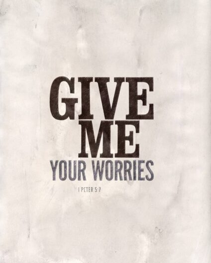 Give me your worries