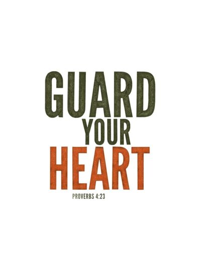 guard your heart lettering