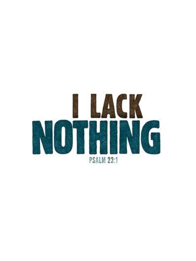 i lack nothing lettering