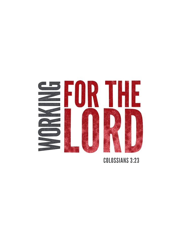 working for the lord lettering