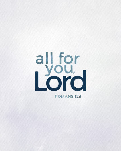 All for you Lord